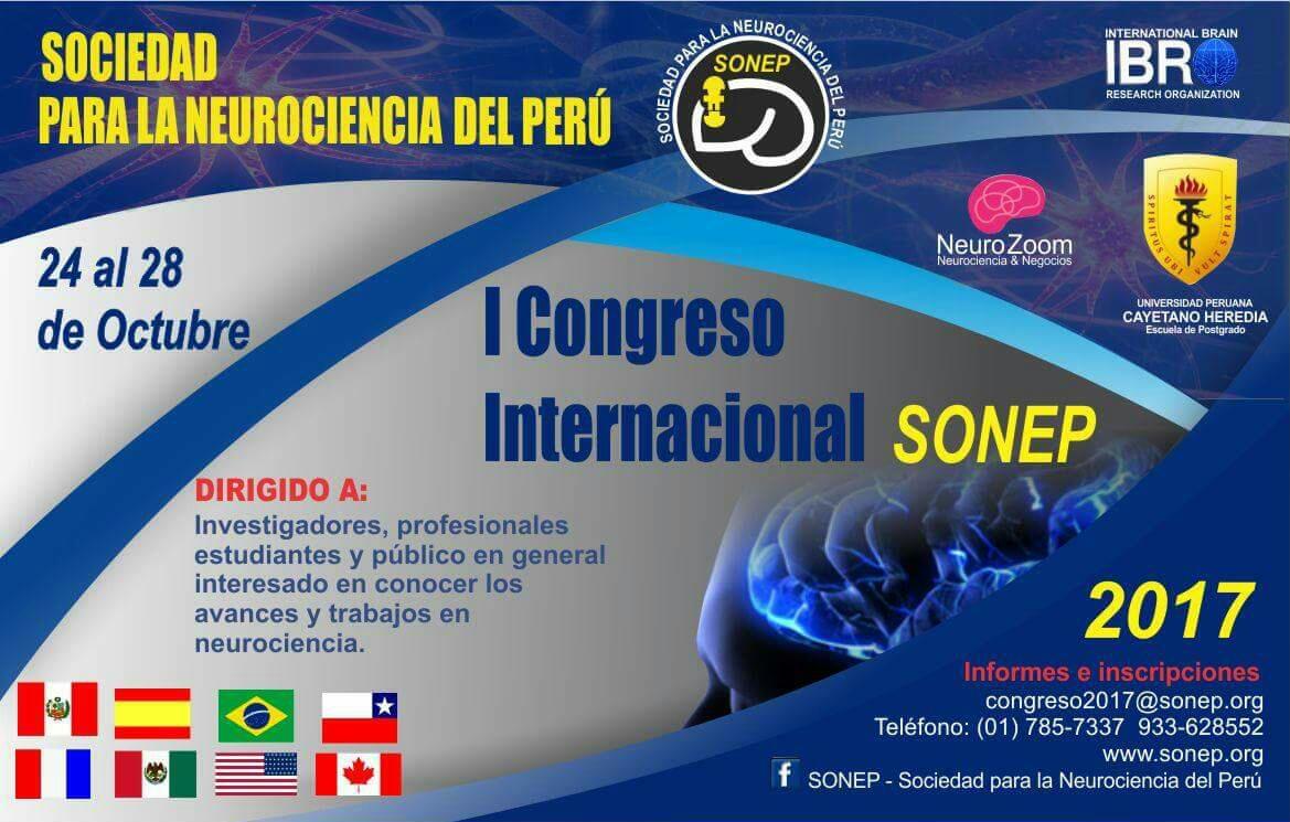 Primer Congreso Internacional De La Sociedad Para La Neurociencia Del Perú (SONEP) 2017